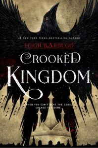 BOOK REVIEW: Crooked Kingdom (Six of Crows #2) by Leigh Bardugo