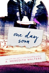 BOOK REVIEW – One Day Soon (One Day Soon #1) by A. Meredith Walters