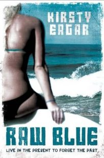 BOOK REVIEW – Raw Blue by Kirsty Eagar