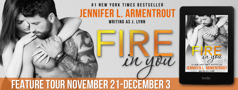 BOOK REVIEW + INTERVIEW + GIVEAWAY - Fire in You (Wait for You #6) by Jennifer L. Armentrout (J. Lynn )