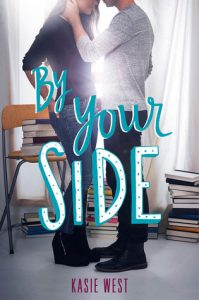 BOOK REVIEW: By Your Side by Kasie West