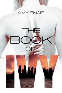 BOOK REVIEW – The Book of Ivy (The Book of Ivy #1) by Amy Engel