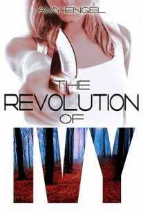 BOOK REVIEW – The Revolution of Ivy (The Book of Ivy #2) by Amy Engel