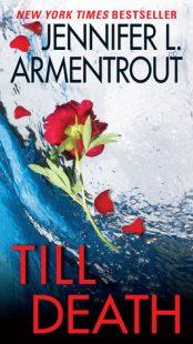 TRAILER – Till Death by Jennifer L. Armentrout
