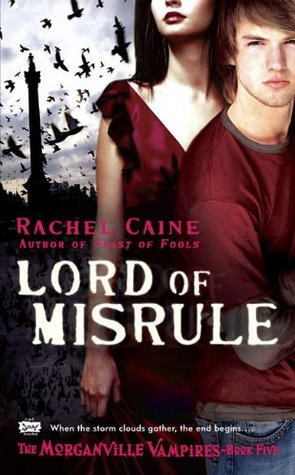 lord of misrule the morganville vampires rachel caine