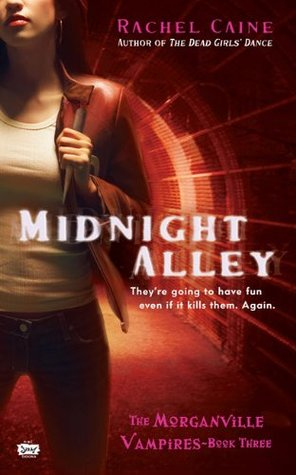midnight alley the morganville vampires rachel caine