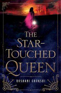 the-star-touched-queen-roshani-chokshi