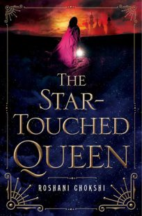 BOOK REVIEW – The Star-Touched Queen (The Star-Touched Queen #1) by Roshani Chokshi