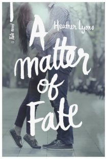 BOOK REVIEW –  A Matter of Fate (Fate #1) by Heather Lyons
