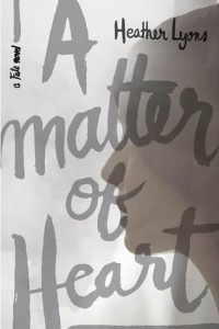a matter of heart heather lyons