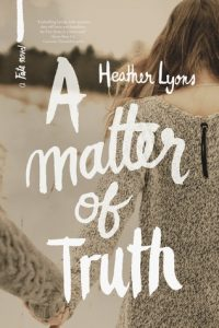 a matter of truth heather lyons