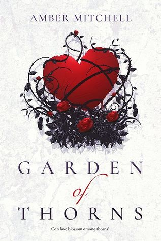 Garden of Thorns by Amber Mitchell
