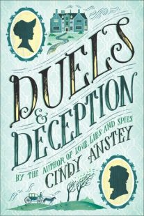 BOOK REVIEW: Duels and Deception by Cindy Anstey