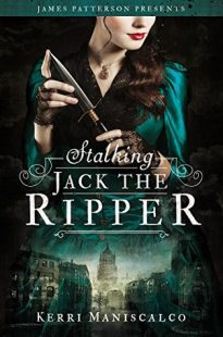 BOOK REVIEW: Stalking Jack the Ripper by Kerri Maniscalco