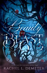 BOOK REVIEW: Beauty of the Beast (Fairy Tale Retellings #1)