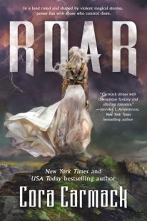 BOOK REVIEW: Roar (Stormheart #1) by Cora Carmack
