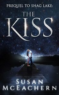 BOOK REVIEW – Shag Lake Prequel: The Kiss by Susan McEachern
