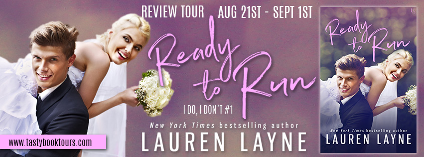 REVIEW & GIVEAWAY - Ready to Run (I Do, I Don't #1) by Lauren Layne