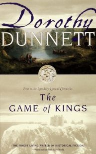 BOOK REVIEW – The Game of King (The Lymond Chronicles #1) by Dorothy Dunnett