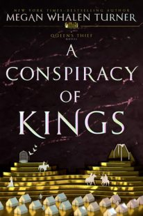 BOOK REVIEW – A Conspiracy of Kings (The Queen's Thief #4) by Megan Whalen Turner