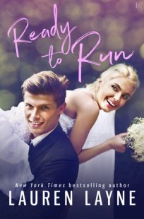 REVIEW & GIVEAWAY – Ready to Run (I Do, I Don't #1) by Lauren Layne