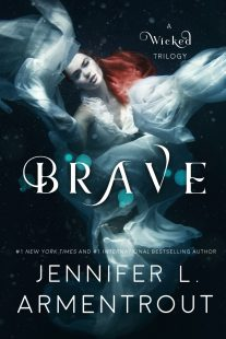 TRAILER & GIVEAWAY – Brave (A Wicked Trilogy #3) by Jennifer L. Armentrout