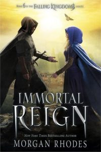 BOOK REVIEW: Immortal Reign (Falling Kingdoms #6) by Morgan Rhodes