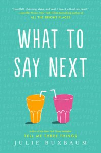 BOOK REVIEW: What to Say Next by Julie Buxbaum