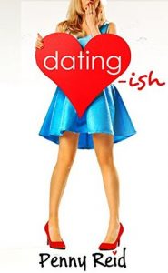 BOOK REVIEW: Dating-Ish (Knitting in the City #6) by Penny Reid