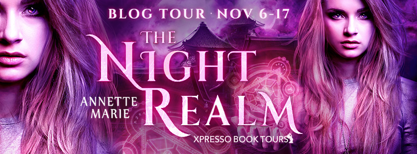 BOOK REVIEW & GIVEAWAY - The Night Realm (Spell Weaver #1) by Annette Marie