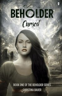BOOK REVIEW – Cursed (Beholder #1) by Christina Bauer