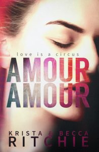 BOOK REVIEW: Amour Amour (Aerial Ethereal #1) by Krista Ritchie & Becca Ritchie