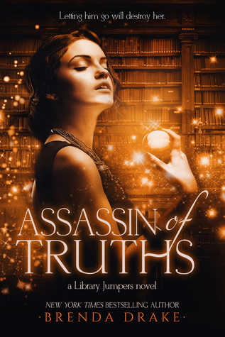 Assassin of Truths by Brenda Drake