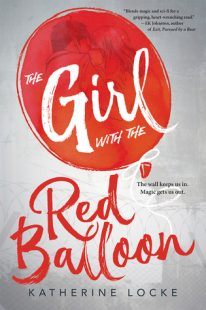 BOOK REVIEW – The Girl With the Red Balloon (The Balloonmakers #1) by Katherine Locke