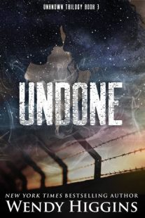 BOOK REVIEW – Undone (Unknown #3) by Wendy Higgins