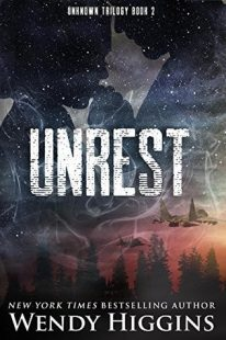BOOK REVIEW – Unrest (Unknown #2) by Wendy Higgins