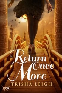 BOOK REVIEW – Return Once More (The Historians #1) by Trisha Leigh