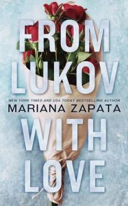 BOOK REVIEW: From Lukov with Love by Mariana Zapata