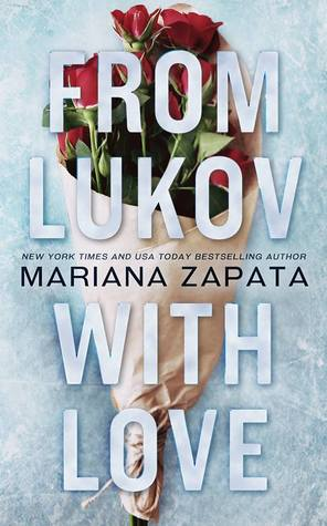From Lukov with Love by Mariana Zapata