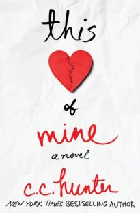 REVIEW – This Heart of Mine by C.C. Hunter