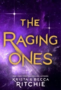 BOOK REVIEW – The Raging Ones (The Raging Ones #1) by Krista and Becca Ritchie