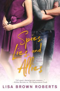 BOOK REVIEW & GIVEAWAY – Spies, Lies, and Allies by Lisa Brown Roberts