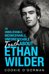 BOOK REVIEW: The Unbelievable, Inconceivable, Unforeseeable Truth About Ethan Wilder by Cookie O'Gorman