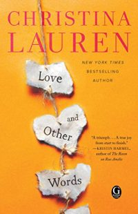 BOOK REVIEW – Love and Other Words by Christina Lauren