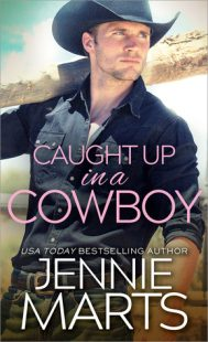 BOOK REVIEW – Caught Up in a Cowboy (Cowboys of Creedence #1) by Jennie Marts