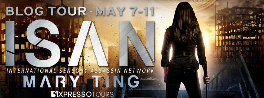 BOOK REVIEW & GIVEAWAY - ISAN (International Sensory Assassin Network #1) by Mary Ting