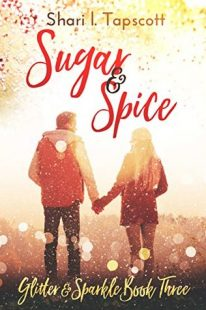BOOK REVIEW – Sugar and Spice (Glitter and Sparkle #3) by Shari L. Tapscott