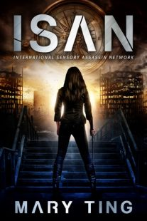 BOOK REVIEW & GIVEAWAY – ISAN (International Sensory Assassin Network #1) by Mary Ting