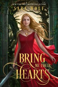 BOOK REVIEW: Bring Me Their Hearts (Bring Me Their Hearts #1) by Sara Wolf