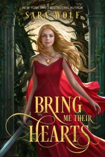 BOOK REVIEW – Bring Me Their Hearts (Bring Me Their Hearts #1) by Sara Wolf